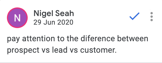 I wasn't able to clearly distinguish between a 'lead', 'prospect', and 'customer'.